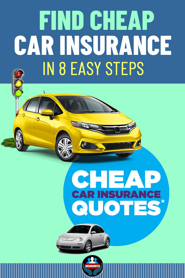 Find Cheap Car Insurance In 8 Easy Steps